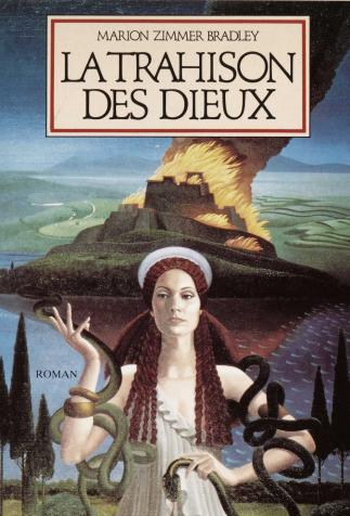 <i>La trahison des Dieux (The Firebrand)</i>, Marion Zimer Bradley (1997)