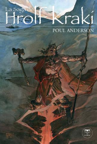 <i>The Saga of King Hrolf Kraki</i>, by Poul Anderson, drawing by Guillaume Sorel (2004)