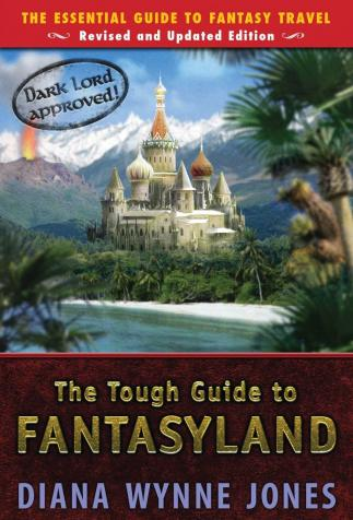 The Tough Guide to Fantasyland, Diana Wynne Jones