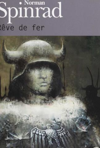<i>Rêve de fer (The Iron Dream)</i>, by Norman Spinrad, illustration by par Eric Scala (2006)