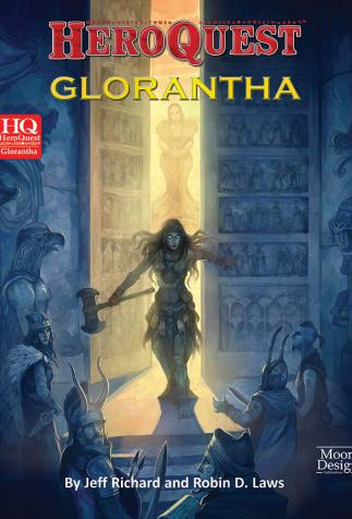 <i>HeroQuest Glorantha</i>, by Jeff Richard, Robin D. Laws, Neil Robinson, and David Scott, cover illustration by Jonny Hodgson (2015)