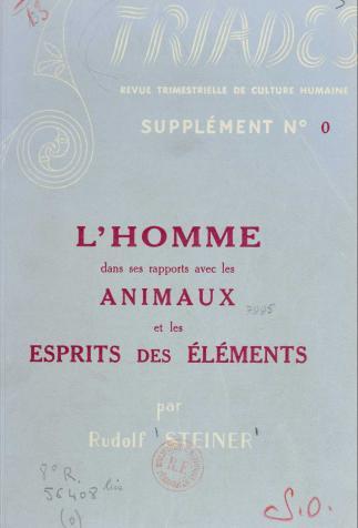 <i>L'Homme dans ses rapports avec les animaux et les esprits des éléments</i> de Rudolf Steiner (1956)