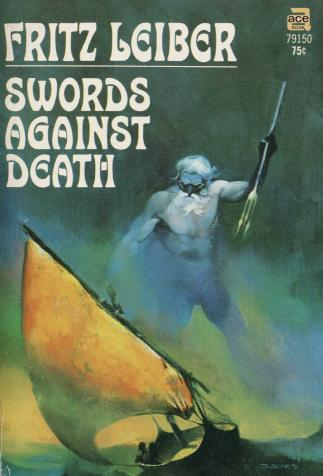 <i>Swords against Death</i>, by Fritz Leiber, cover illustration by Jeff Jones (1970)