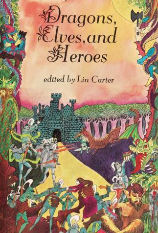 <i>Dragons, Elves, and Heroes</i>, édité par Lin Carter (1969)