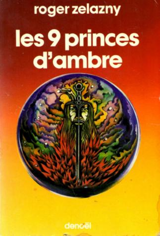<i>Les 9 Princes d'Ambre (9 Princes in Amber)</i>, by Roger Zelazny, cover illustration by Stéphane Dumont (1979)
