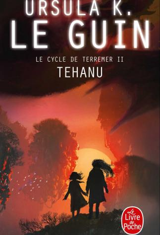 <i>Tehanu</i>, <i>Le cycle de Terremer, 2 (The Books of Earthsea II)</i>,  by Ursula Le Guin (2008)