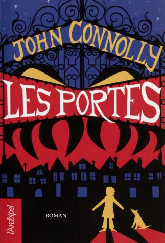 <i>Les Portes (The Gates)</i> (children's edition), by John Connolly, cover illustration by Guylaine Moi (2010)