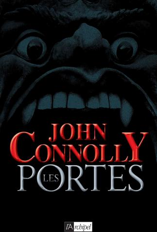 <i>Les Portes (The Gates)</i> (adult edition), by John Connolly, cover illustration by Guylaine Moi (2010)