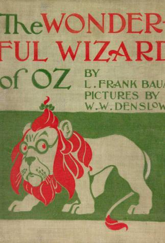 <i>The Wonderful Wizard of Oz</i>, de L.F. Baum, illustré par W. W. Denslow (1900)