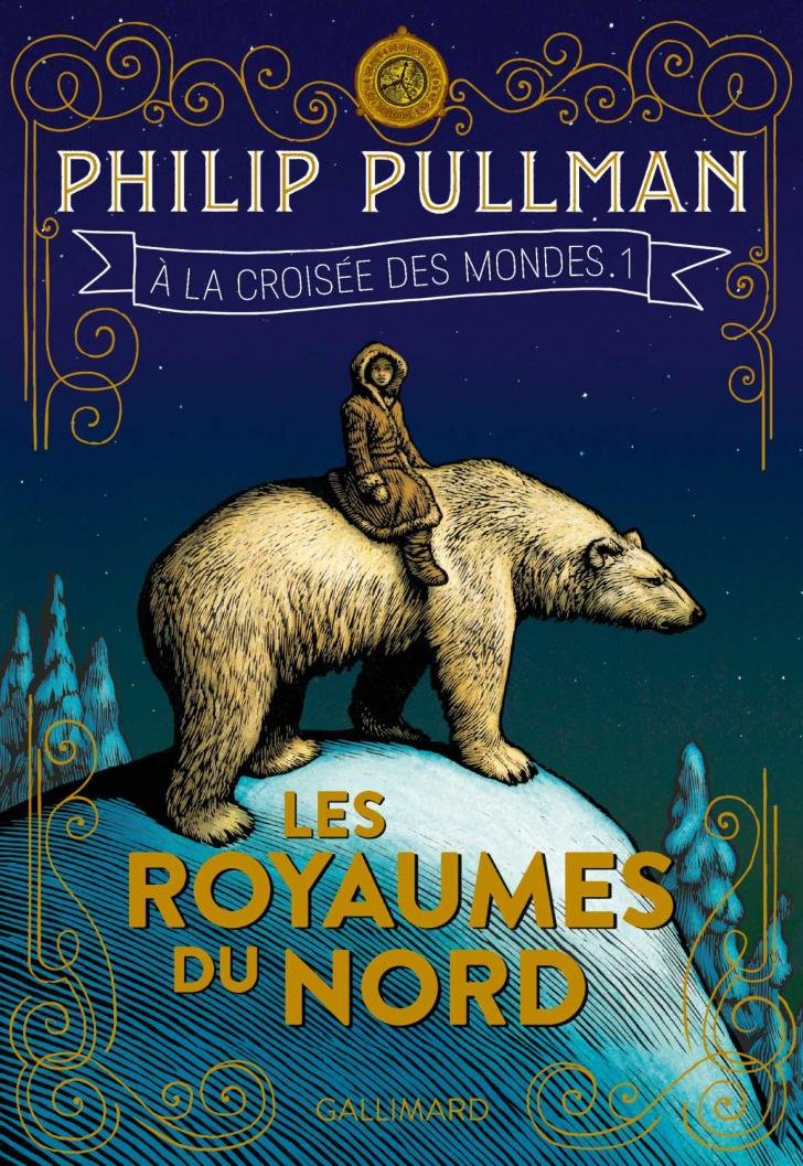 <i>Les Royaumes du Nord (Northern Lights)</i>, <i>À la croisée des mondes, 1 (His Dark Materials 1)</i>, by Philip Pullman, cover illustration by Chris Wormell (2018)