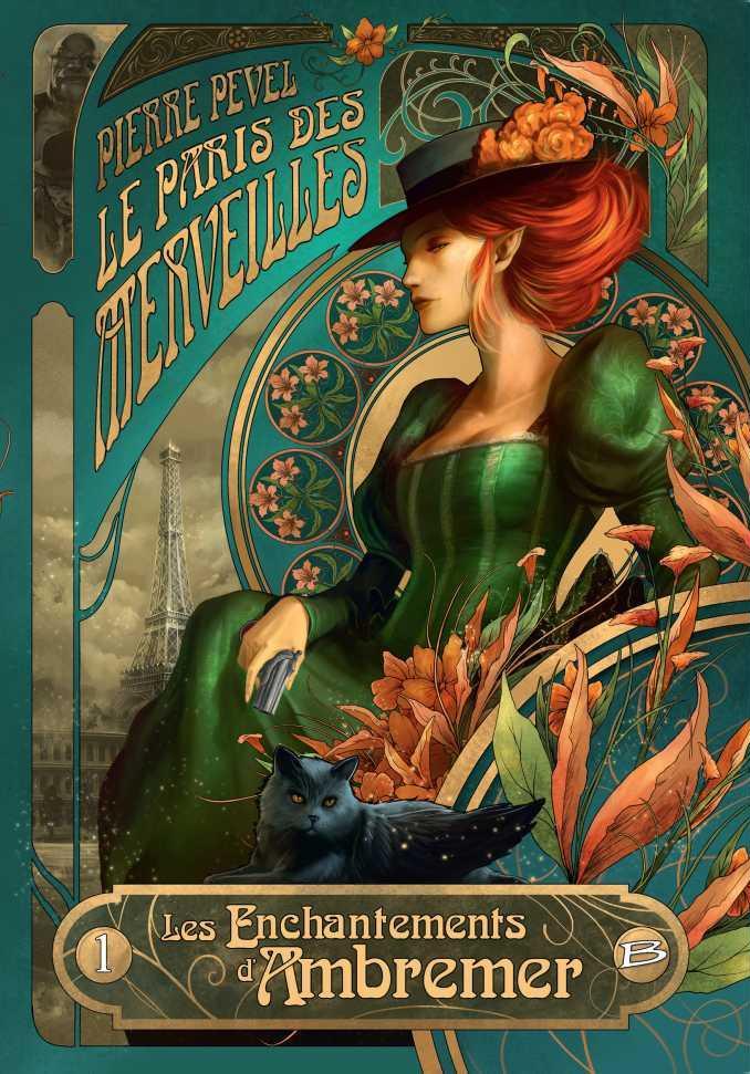 <i>Le Paris des merveilles</i>, <i>1. Les Enchantements d'Ambremer</i> de Pierre Pevel, illustré par Xavier Collette (2015)