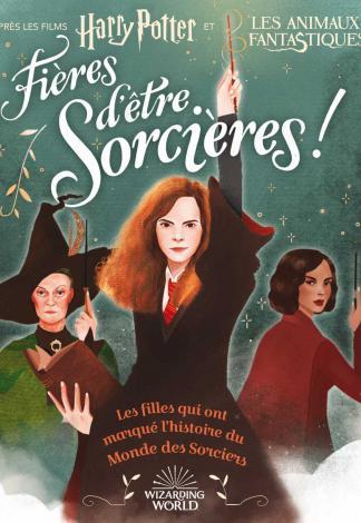 <em>Harry Potter, Fières d'être sorcières !</em> de Laurie Calkhoven, illustration de Violet tobacco